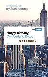 Happy Birthday, Cumberland Bixby (Kindle Single)