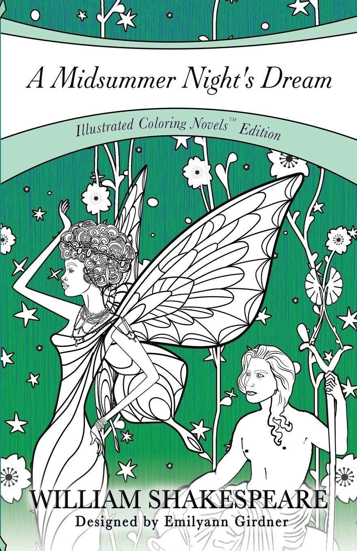 A Midsummer Night's Dream: Coloring Novel Edition (Coloring Novels TM Edition) PDF Text fb2 ebook
