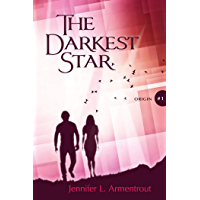 The Darkest Star (The Origin Serie Book 1)