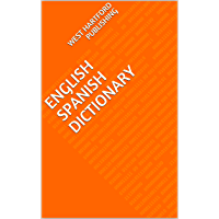 ENGLISH SPANISH DICTIONARY (Spanish Edition)