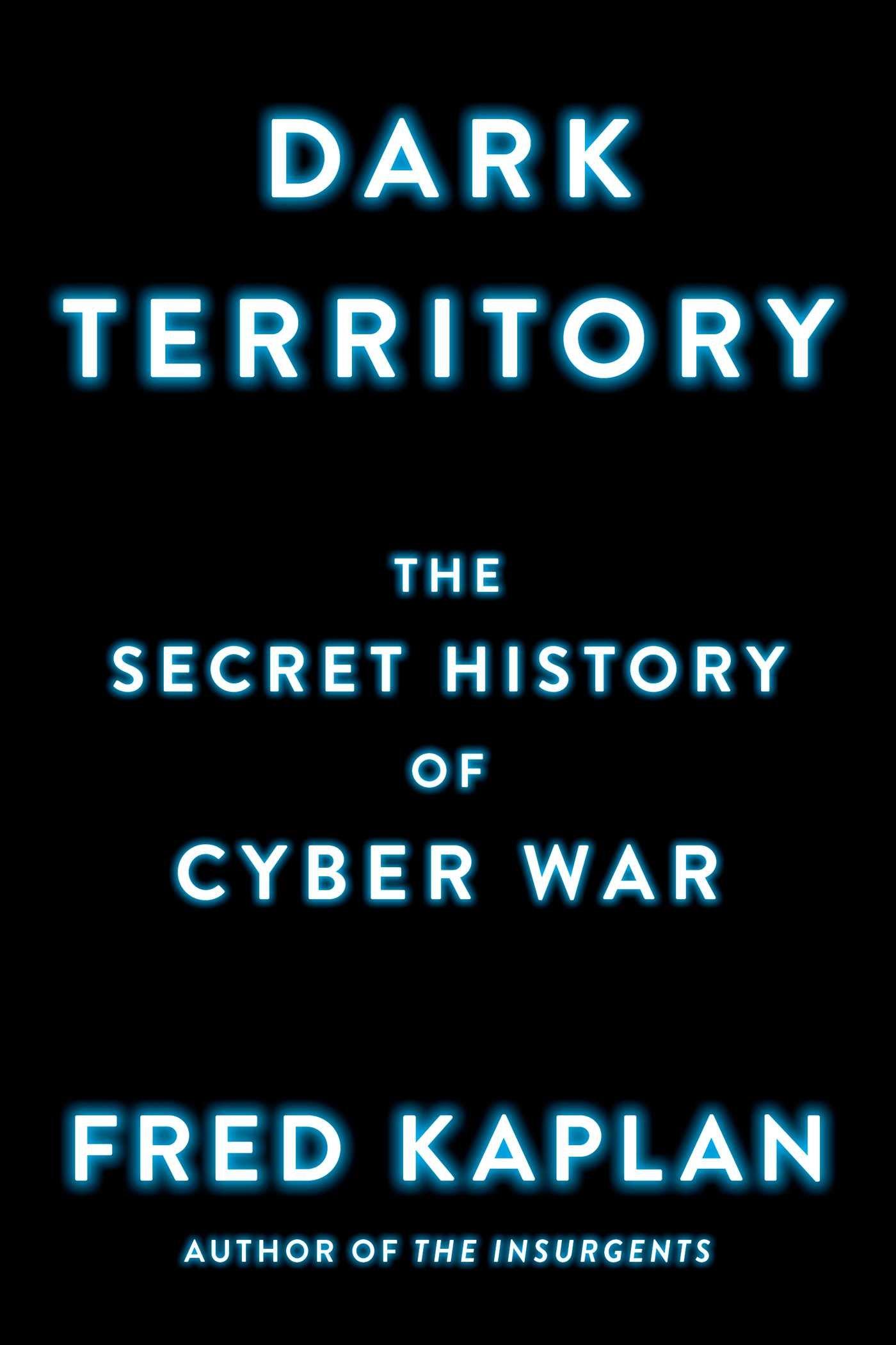 Dark Territory: Amazon.es: Fred Kaplan: Libros en idiomas ...
