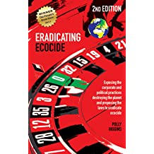 Laws and Governance to Stop the Destruction of the Planet Eradicating Ecocide 2nd edition