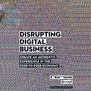 Disrupting Digital Business Hörbuch