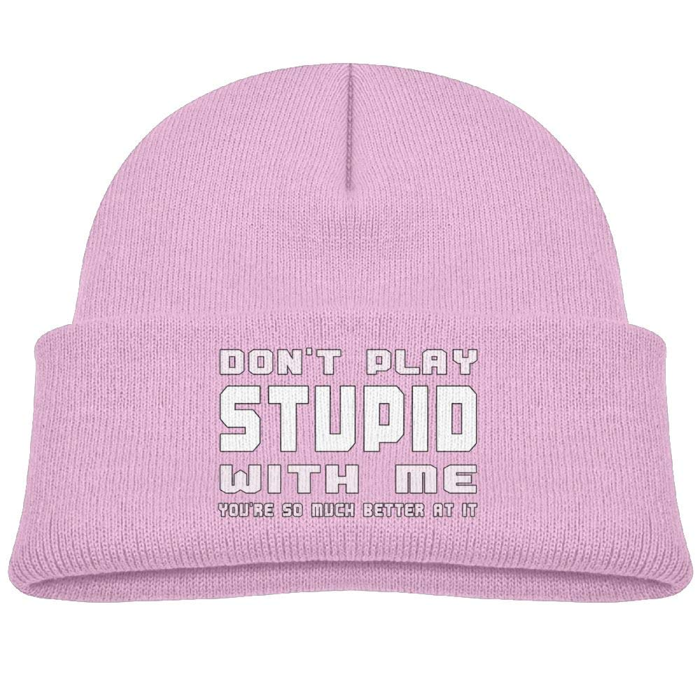 Qiop Nee Beanie Cap Knit Hat Dont Play Stupid with Me Soft Wool Baby Winter Unisex