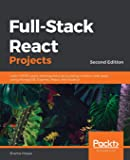 Full-Stack React Projects: Learn MERN stack development by building modern web apps using MongoDB, Express, React, and…