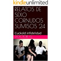 RELATOS DE SEXO CORNUDOS SUMISOS 24: Cuckold (024)