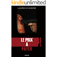 LE PRIX À PAYER: Thriller (French Edition)