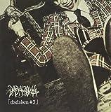 dadaism♯3 [初回限定盤 Type A]