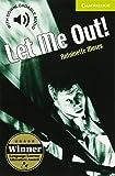 CER0: Let Me Out! Starter/Beginner (Cambridge English Readers)