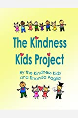 The Kindness Kids Project: A Compilation Paperback