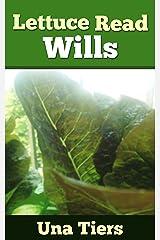 Lettuce Read Wills Kindle Edition