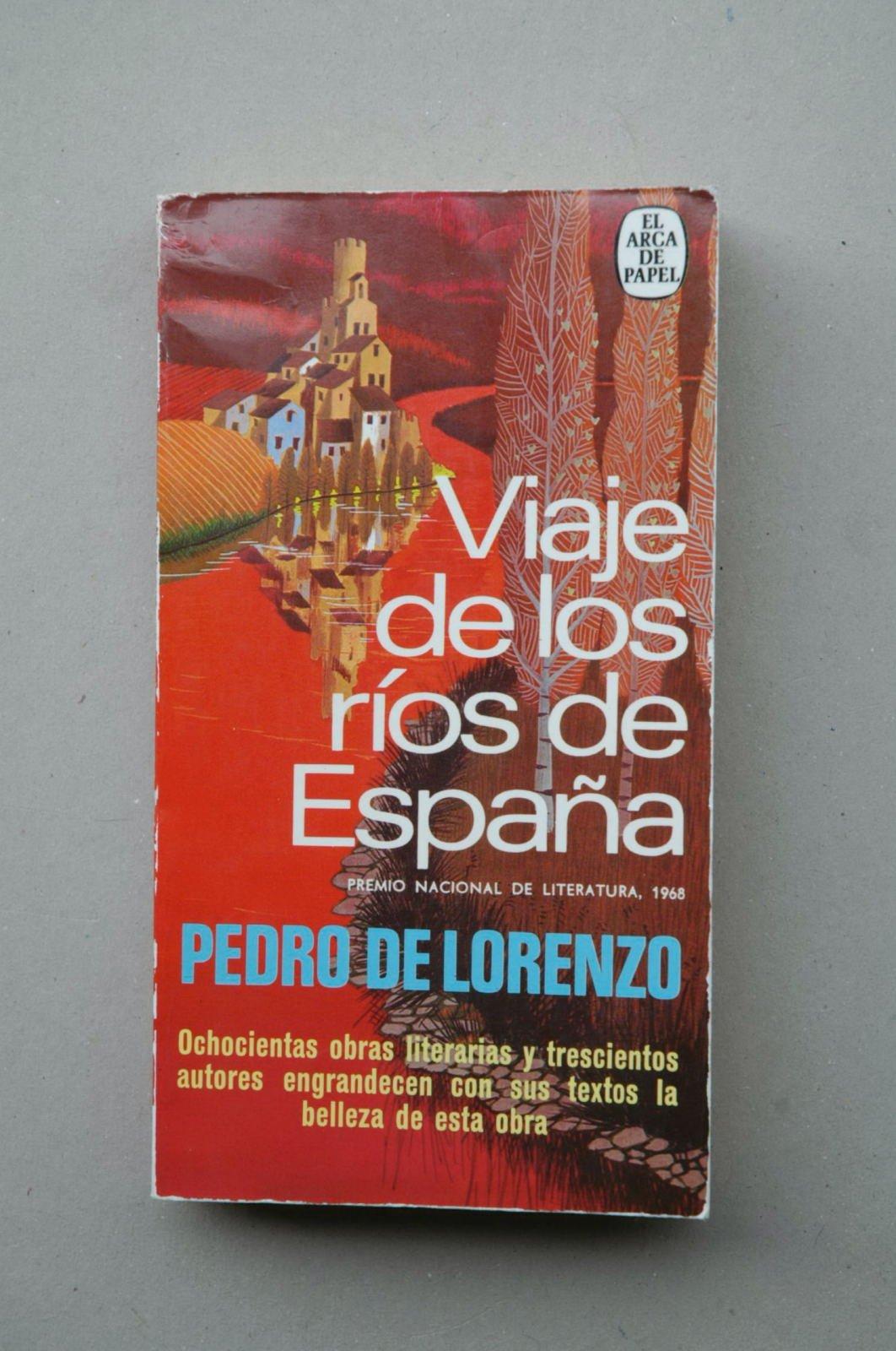 Viaje de los ríos de España: Amazon.es: LORENZO, Pedro de.-: Libros