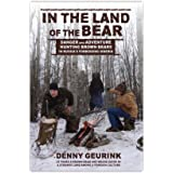 In the Land of the Bear: Danger and Adventure Hunting Brown Bears in Russia's Forbidding Siberia