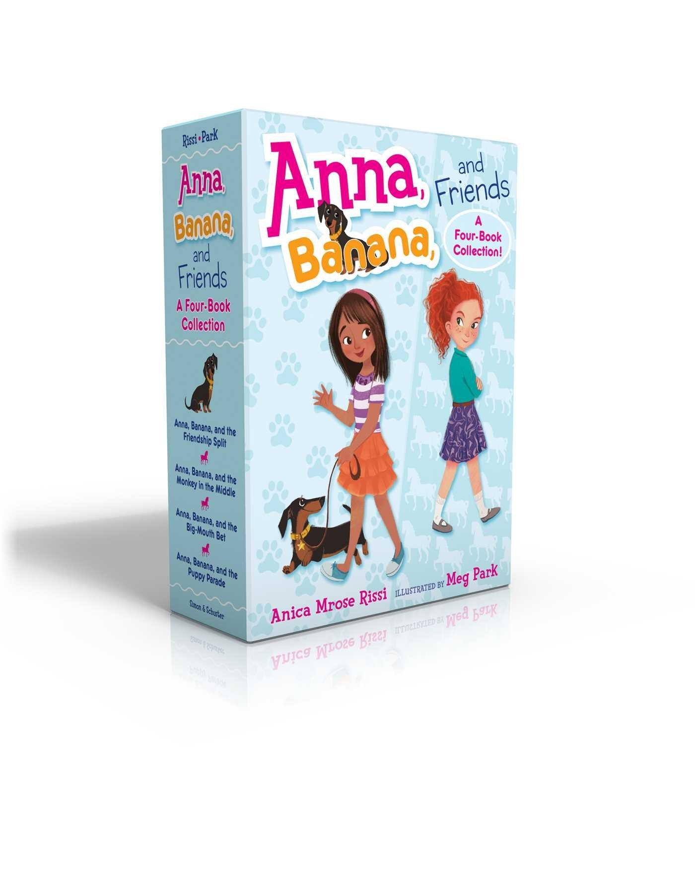 Anna, Banana, and Friends -- A Four-Book Collection!: Anna, Banana, and the Friendship Split; Anna, Banana, and the Monkey in the Middle; Anna, ... Bet; Anna, Banana, and the Puppy Parade