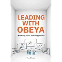 Leading With Obeya: Maximizing human leadership potential
