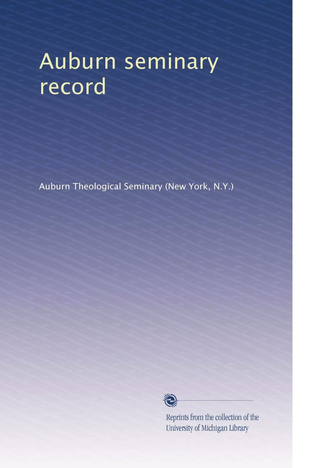 Download Auburn seminary record (Volume 24) PDF