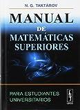 Manual de matemática superior para estudiantes universitarios