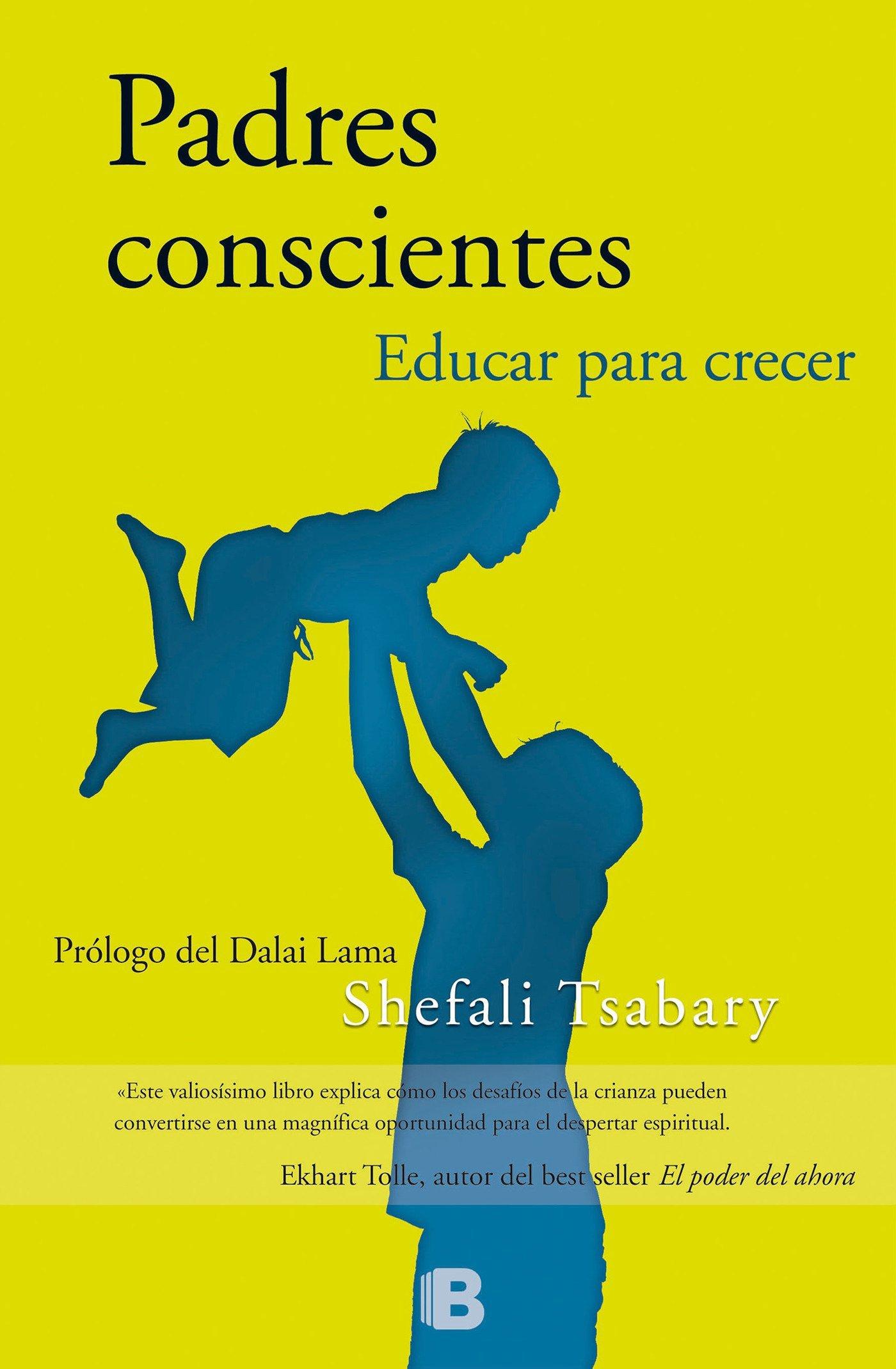 Padres conscientes: Educar para crecer (No ficción): Amazon.es ...