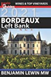 Bordeaux: Left Bank (Guides to Wines and Top Vineyards)
