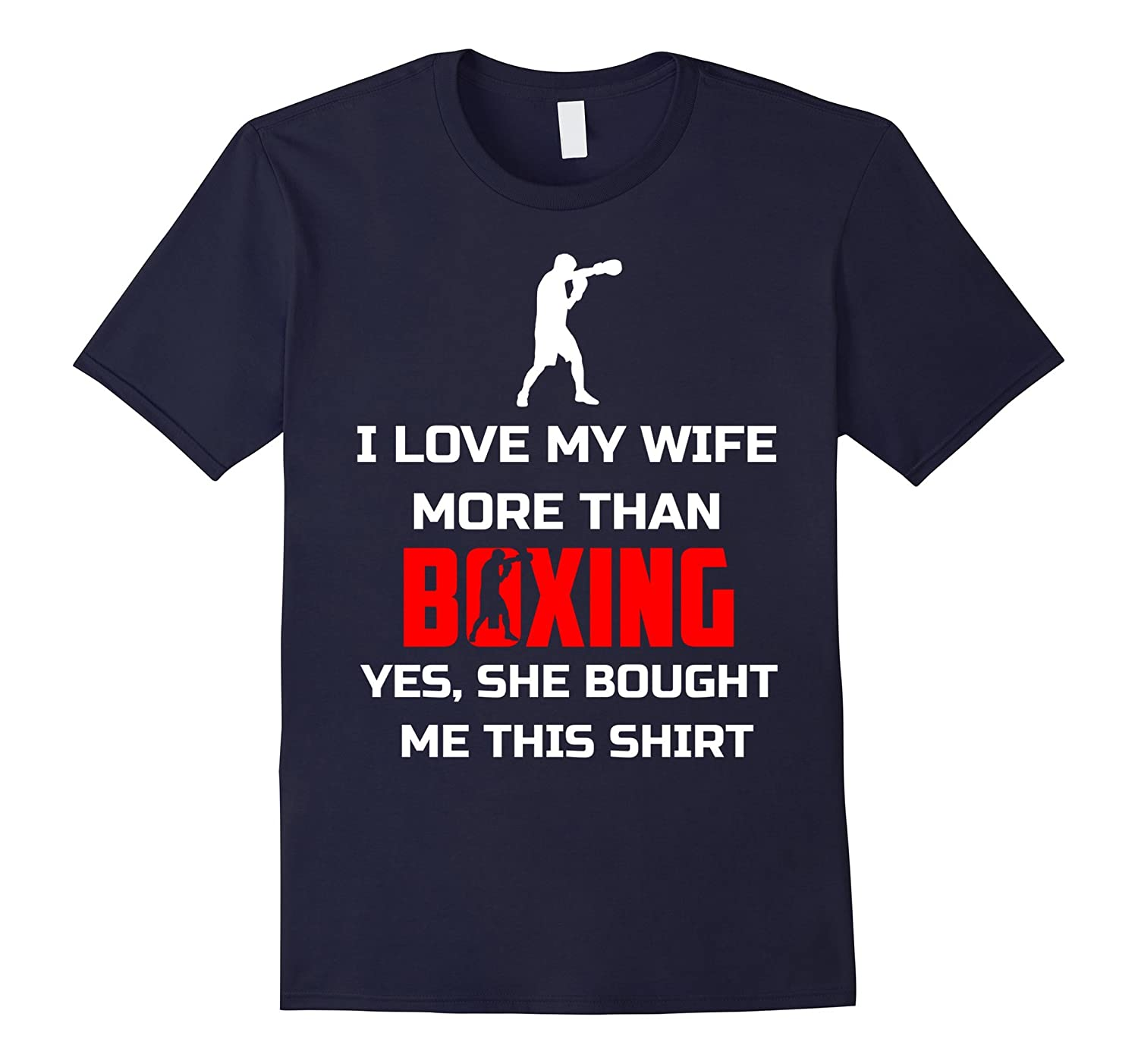 I love my wife more than boxing funny sport shirt t shirt for I love sports t shirt