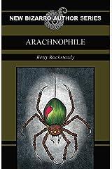 Arachnophile Kindle Edition