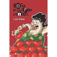 Sofia Outros Contos - Conforme Nova Ortografia