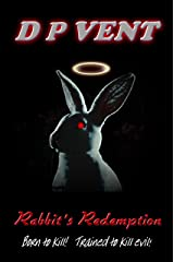 Rabbit's Redemption: An action thriller (Truth Conspiracy Book 2) Kindle Edition