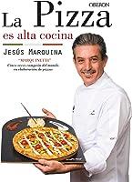 La Pizza Es Alta Cocina (Libros