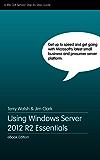 Using Windows Server 2012 R2 Essentials (English Edition)
