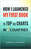 How I Launched My First Book to Top the Charts in 7 Countries (Books for Authors 1)