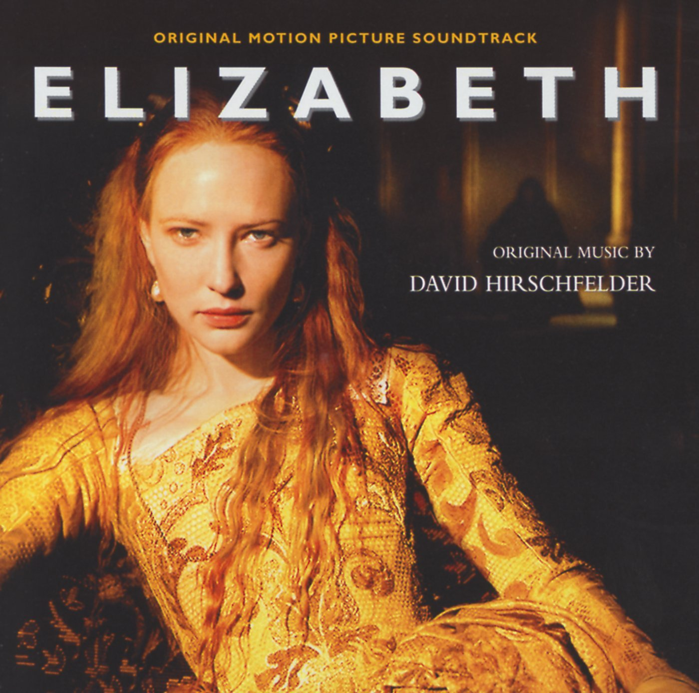 Elizabeth: Original Motion Picture Soundtrack