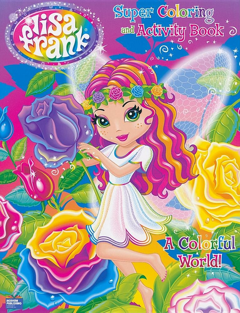 Lisa Frank Super Coloring and Activity Book A Colorful World