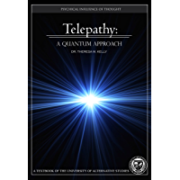 Telepathy: The Psychical Influence of Thought (University Textbook)