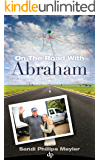 On the Road with Abraham: Master Manifestation and Create A Kick-Ass Life