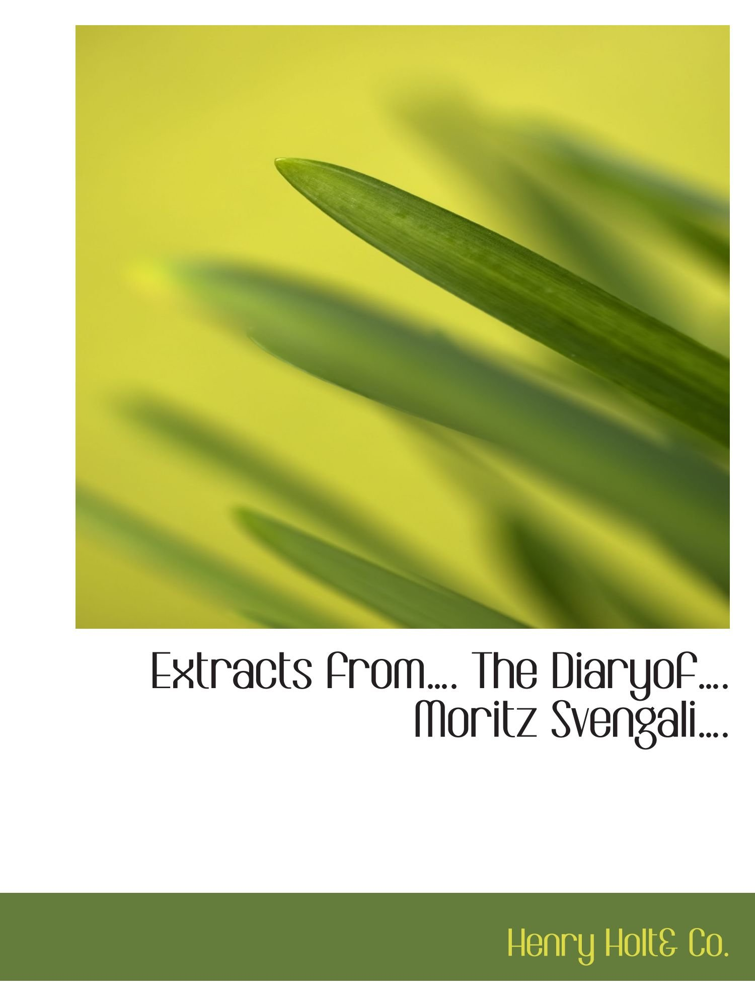 Download Extracts from. The Diaryof. Moritz Svengali. pdf epub