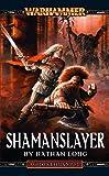 Shamanslayer
