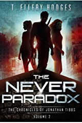 The Never Paradox (Chronicles Of Jonathan Tibbs Book 2) Kindle Edition