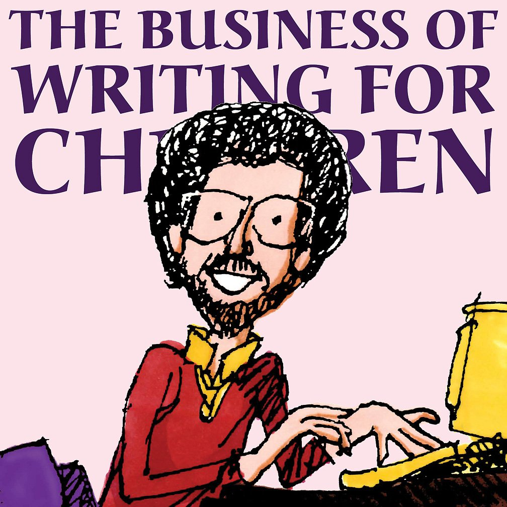 The Business of Writing for Children - A great book to help you break into the children's book market!