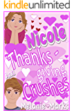 Nicole Thanksgiving And Crushes