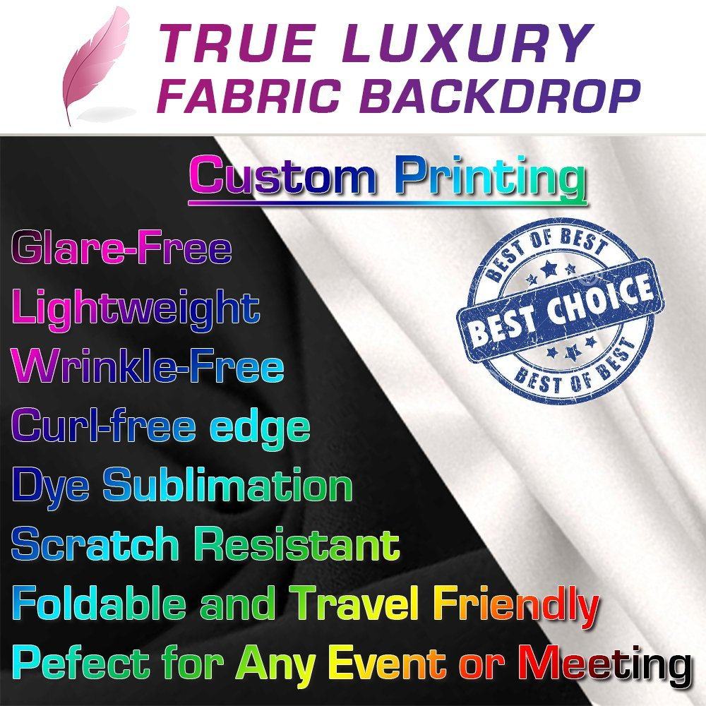 True Luxury Fabric Backdrop 8x8 ft Wrinkle Free Trade Show Banner, Step & Repeat Logo Wall, or Event Backdrop Custom Printing Service 8 x 8 ft