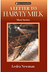 A Letter to Harvey Milk: Short Stories (Library of American Fiction) Kindle Edition