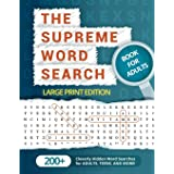 The Supreme Word Search Book for Adults - Large Print Edition: Over 200 Cleverly Hidden Word Searches for Adults, Teens, and