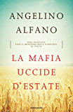 La mafia uccide d'estate (Saggi) (Italian Edition)
