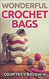 Wonderful Crochet Bags