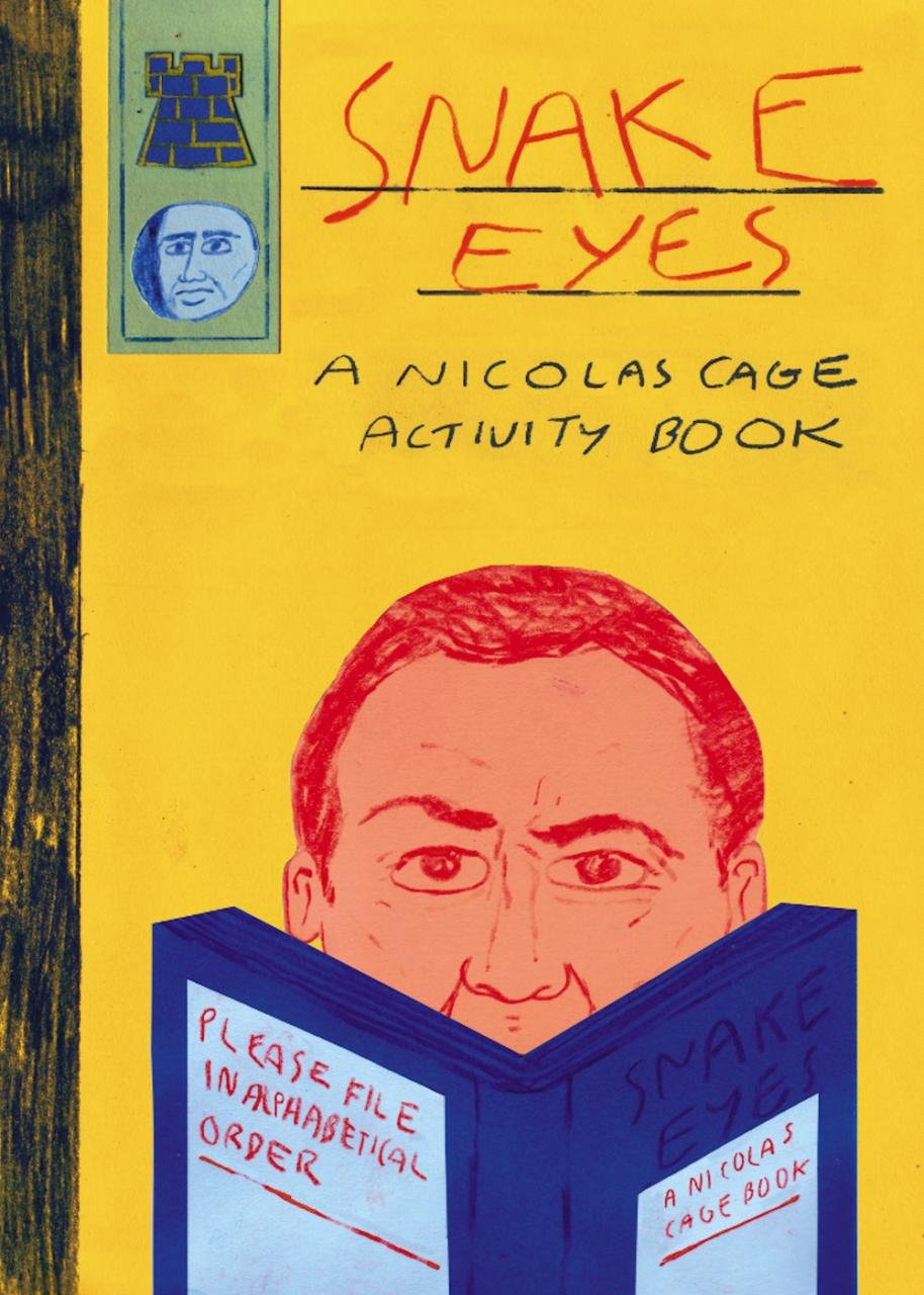 Snake Eyes: A Nicolas Cage Activity Book