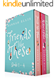 The Friends Like These Series: Books 1-4
