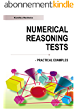Numerical Reasoning Practice Tests: SHL - type Practical Examples With Answers and Explanations (English Edition)