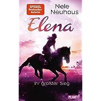 Elena – Ein Leben für Pferde 5: Elena – Ihr größter Sieg