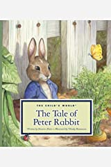The Tale of Peter Rabbit (Classic Tales by Beatrix Potter) Kindle Edition