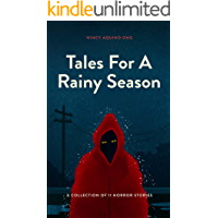 Tales For A Rainy Season: A Collection Of 11 Horror Stories book cover